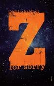 """""""Z for sorry roman"""" av Marit O. Kaldhol"""