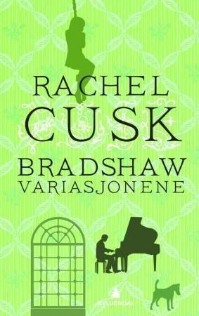 """""""Bradshaw-variasjonene"""" av Rachel Cusk"""