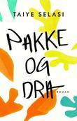 """""""Pakke og dra"""" av Taiye Selasi"""