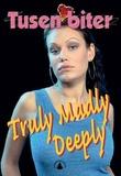 """""""Truly madly deeply"""" av Kjetil Johnsen"""