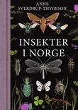 """""""Insekter i Norge"""" av Anne Sverdrup-Thygeson"""