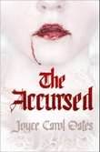 """The accursed"" av Joyce Carol Oates"
