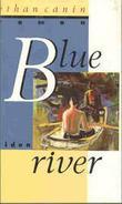 """""""Blue River"""" av Ethan Canin"""