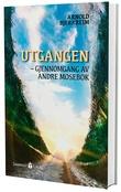 """""""Utgangen - gjennomgang av Andre Mosebok"""" av Arnold Bjerkreim"""