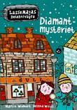 """""""Diamantmysteriet"""" av Martin Widmark"""