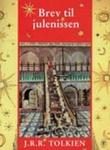 """""""Brev fra julenissen"""" av J.R.R. Tolkien"""