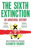 """""""The sixth extinction an unnatural history"""" av Elizabeth Kolbert"""