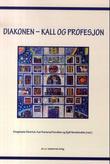 """""""Diakonen kall og profesjon"""" av Stephanie Dietrich"""