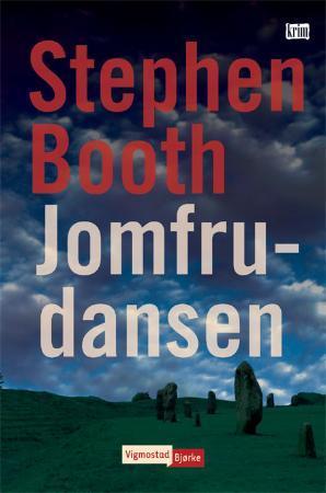 """""""Jomfrudansen"""" av Stephen Booth"""