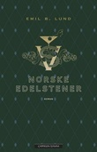 """""""Norske edelstener"""" av Emil B. Lund"""