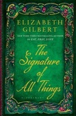 """The signature of all things"" av Elizabeth Gilbert"