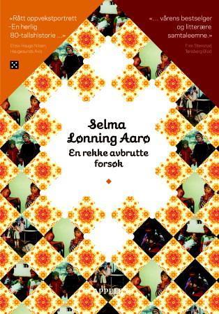 """""""En rekke avbrutte forsøk"""" av Selma Lønning Aarø"""
