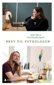 """""""Brev til psykologen"""" av Tirill Brenden Sæther"""