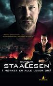 """""""I mørket er alle ulver grå - kriminalroman"""" av Gunnar Staalesen"""