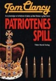 """Patriotenes spill"" av Tom Clancy"