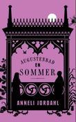 """""""Augustenbad en sommer"""" av Anneli Jordahl"""