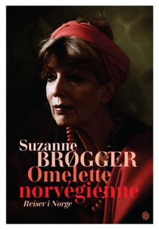 """""""Omelette norvégienne - reiser i Norge"""" av Suzanne Brøgger"""