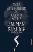 """""""To år, åtte måneder og tjueåtte netter"""" av Salman Rushdie"""