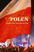 """Polen - aske og diamanter"" av Ingrid Brekke"
