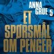 """""""Et spørsmål om penger"""" av Anna Grue"""