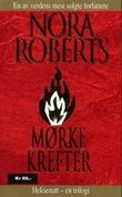 """""""Mørke krefter"""" av Nora Roberts"""