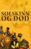 """""""Solskinn og død - nordmenn i kong Leopolds Kongo"""" av Bjørn Godøy"""