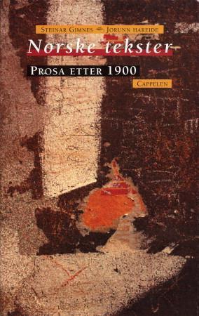 """""""Norske tekster - prosa etter 1900"""" av Steinar Gimnes"""