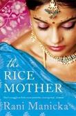 """""""Rice mother"""" av Rani Manicka"""