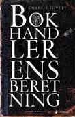 """""""Bokhandlerens beretning roman"""" av Charlie Lovett"""