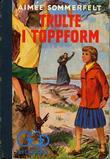 """""""Trulte i toppform"""" av Aimee Sommerfelt"""