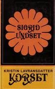 """""""Korset - Kristin Lavransdatter"""" av Sigrid Undset"""