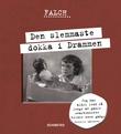 """""""Den slemmaste dokka i Drammen"""" av Sigmund Falch"""