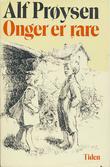 """""""Onger er rare - lørdagsstubber"""" av Alf Prøysen"""