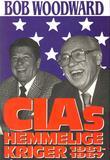 """""""CIAs hemmelige kriger 1981-1987"""" av Bob Woodward"""