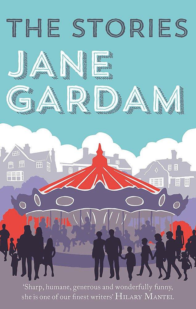 """""""The Stories"""" av Jane Gardam"""