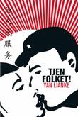 """""""Tjen folket!"""" av Lianke Yan"""