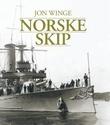 """""""Norske skip"""" av Jon Winge"""