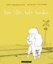 """""""Den lille, hvite hunden"""" av Skjalg Tønnesen Kalvik"""