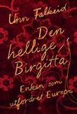 """Den hellige Birgitta"" av Unn Falkeid"