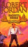 """""""Kaosets herre - tidshjulet sjette bok del I"""" av Robert Jordan"""