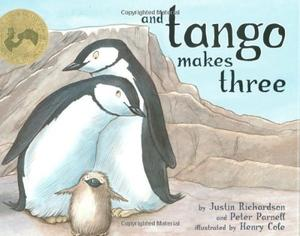 """And Tango Makes Three - The True Story of the Very First Chinstrap Penguin to Have Two Daddies"" av Justin Richardson"