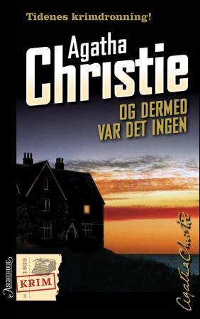 """""""Og dermed var det ingen"""" av Agatha Christie"""