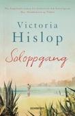 """""""Soloppgang"""" av Victoria Hislop"""
