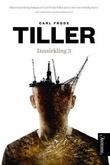 """""""Innsirkling 3 - roman"""" av Carl Frode Tiller"""