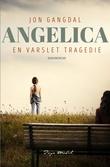 """Angelica - en varslet tragedie"" av Jon Gangdal"