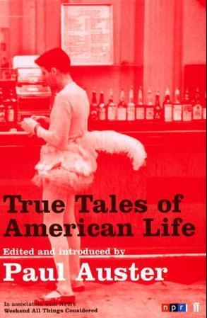 """""""True tales of American life"""" av Paul Auster"""