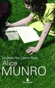 """""""Utsikten fra Castle Rock"""" av Alice Munro"""