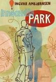 """""""Innocentia park"""" av Ingvar Ambjørnsen"""