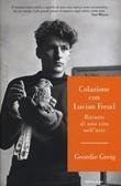 """""""Colazione con Lucian Freud - Ritratto di una vita nell'arte"""" av Geordie Greig"""