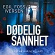 """""""Dødelig sannhet"""" av Egil Foss Iversen"""